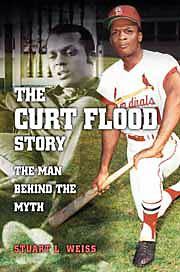 Weiss - curt flood story