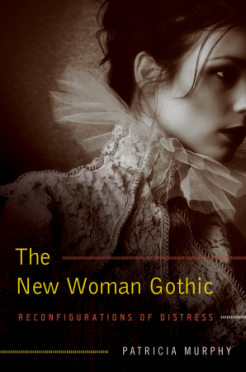 Murphy - The New Woman Gothic