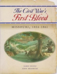 Denny & Bradbury - Civil War's First Blood