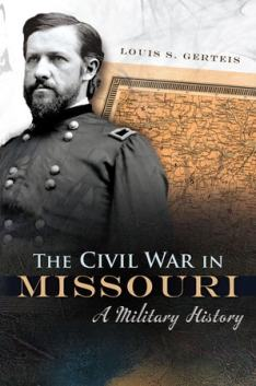 Gerteis - Civil War in Missouri
