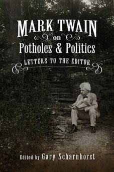 Scharnhorst - Mark Twain on Potholes